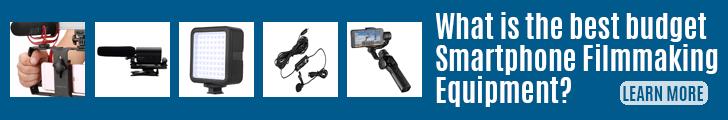 What is the best Smartphone filmmaking equipment?